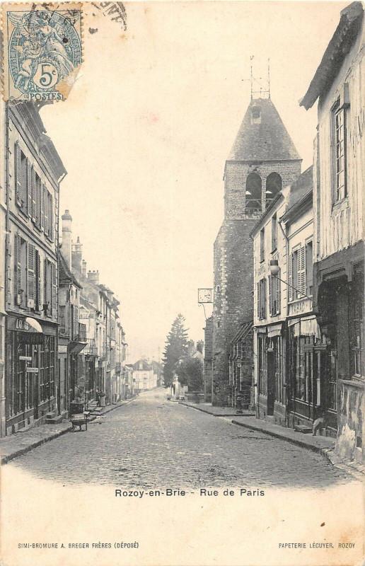Carte postale ancienne Rozoy En Brie Rue De Paris à Brie