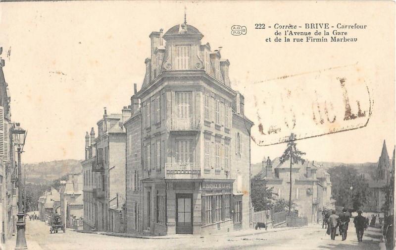Carte postale ancienne Brive Carrefour De L'Avenue De La Gare Et Rue Firmin Marbeau