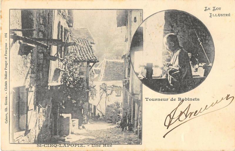 Carte postale ancienne Saint Cirq Lapopie Une Rue Tourneur De Robinets (dos non divisé) à Saint-Cirq-Lapopie