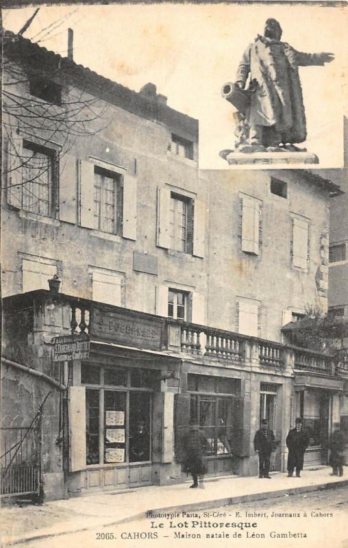 Carte postale ancienne Cahors Maison Natale De Leon Gambetta à Cahors