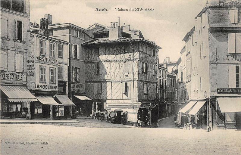 Carte postale ancienne Auch Maison Du XIVe à Auch