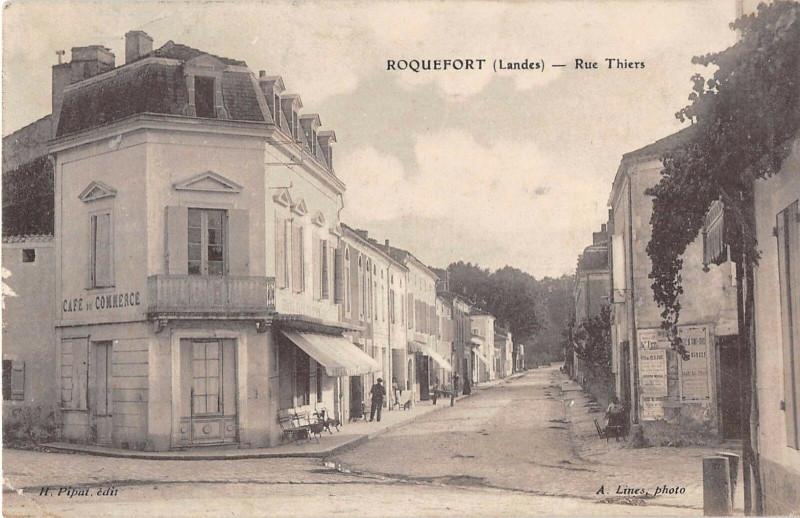 Carte postale ancienne Roquefort Landes Rue Thiers à Roquefort