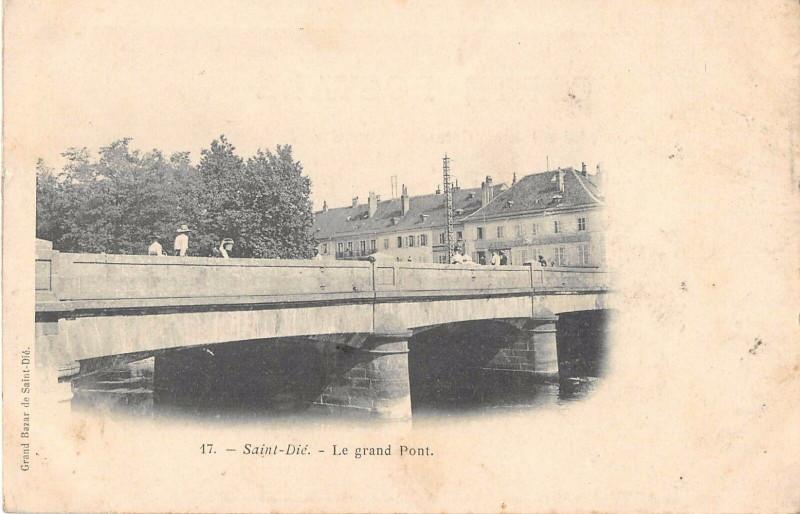 Carte postale ancienne Saint Die Le Grand Pont (dos non divisé) à Grand