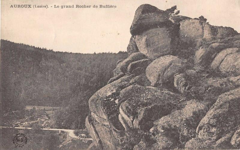 Carte postale ancienne Auroux Le Grand Rocher De Buffiere à Auroux