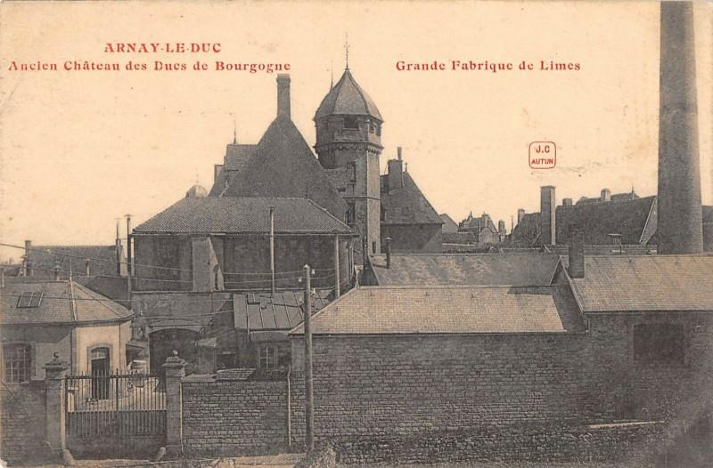 Carte postale ancienne Arnay Le Duc Grande Fabrique De Limes à Arnay-le-Duc