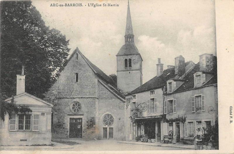Carte postale ancienne Arc En Barrois Eglise Saint Martin à Arc-en-Barrois