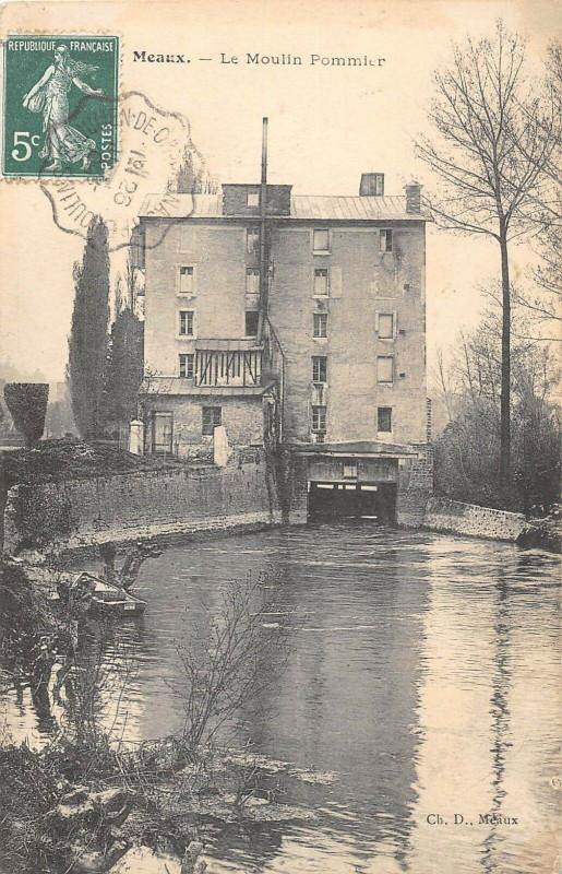 Carte postale ancienne Meaux Le Moulin Pommier à Meaux