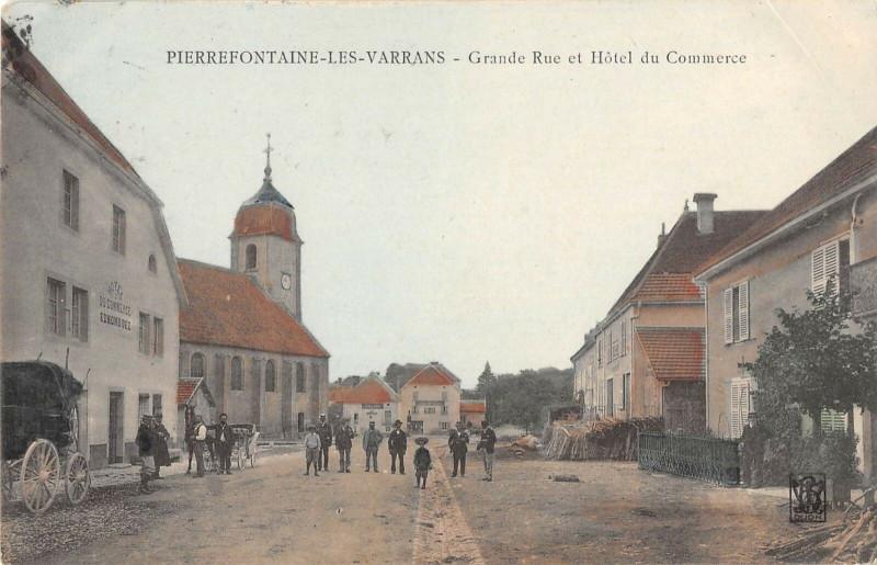 Carte postale ancienne Pierrefontaine Les Varrans Grande Rue Et Hotel Di Commerce (cpa rare à Fontain