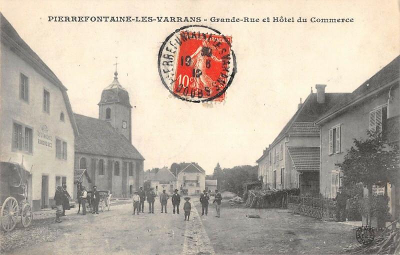 Carte postale ancienne Pierrefontaine Les Varrans Grande Rue Hotel Du Commerce (pas courante à Fontain