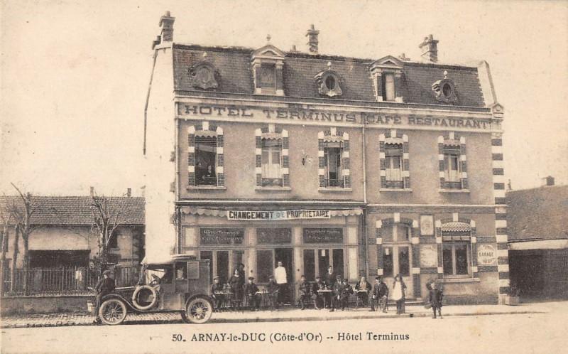 Carte postale ancienne Arnay Le Duc Hotel Terminus à Arnay-le-Duc