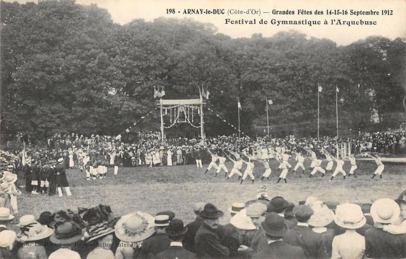 Carte postale ancienne Arnay Le Duc Gdes Fetes 1912 Festval De Gymnastique Arquebuse à Arnay-le-Duc