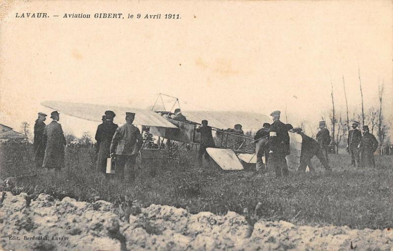 Carte postale ancienne Lavaur Aviation Gibert Le 9 Avril 1911 à Lavaur
