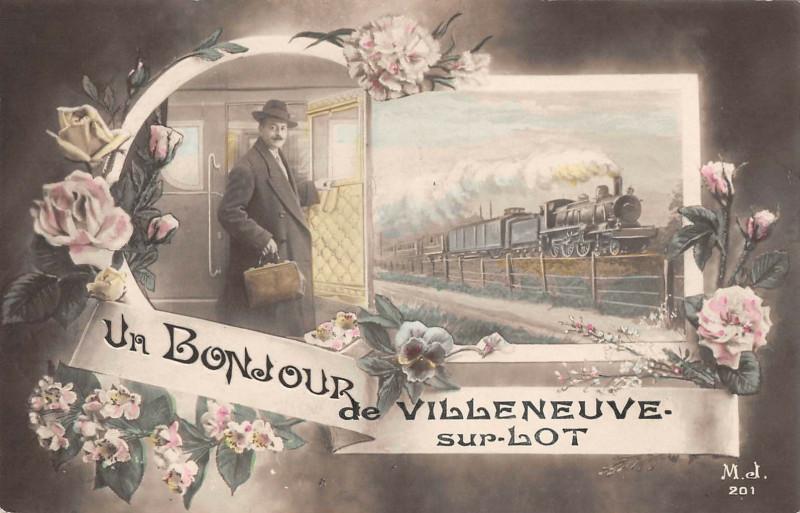 Carte postale ancienne Un Bonjour De Villeneuve Sur Lot Train à Villeneuve-sur-Lot