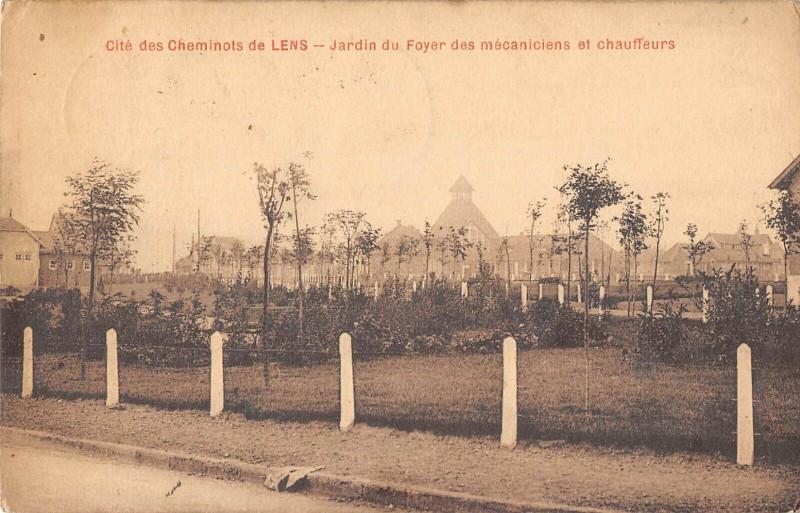Carte postale ancienne Cite Des Cheminots De Lens Jardin Du Foyer Des Mecaniciens Et Chauffeurs à Lens