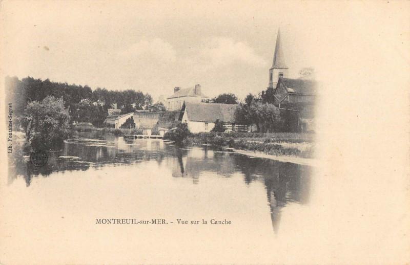 Carte postale ancienne Montreuil Sur Mer Vue Sur La Canche à Montreuil