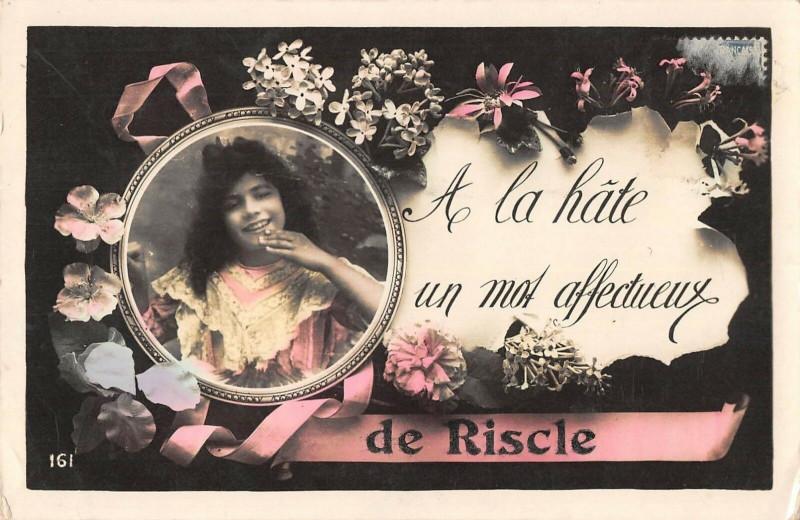 Carte postale ancienne A La Hate Un Mot Affectueux De Riscle à Riscle