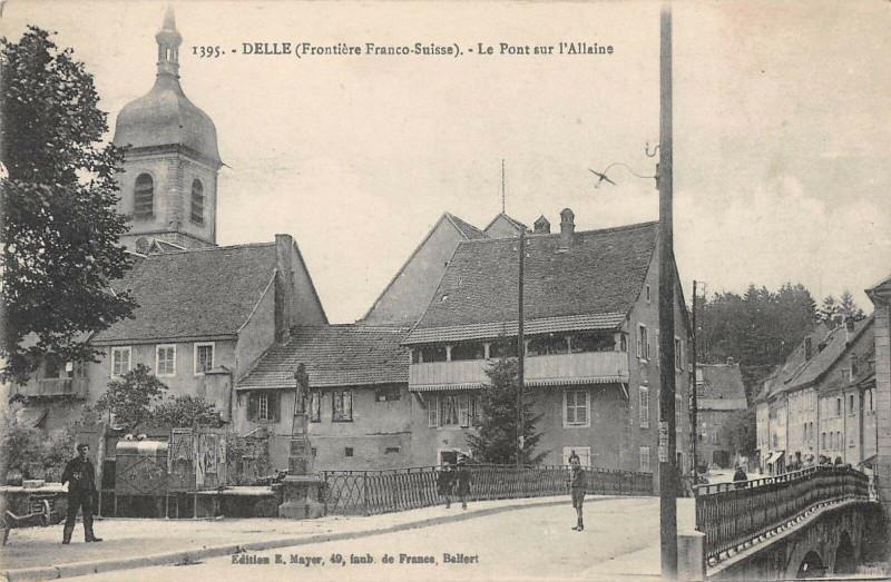 Carte postale ancienne Delle Le Pont Sur L'Allaine à Delle