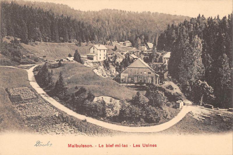 Carte postale ancienne Malbuisson Le Bief Mi Lac Les Usines à Malbuisson