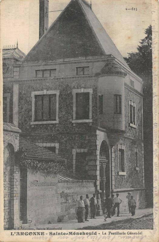 Carte postale ancienne Sainte Menehould La Pastillerie Geraudel à Sainte-Menehould
