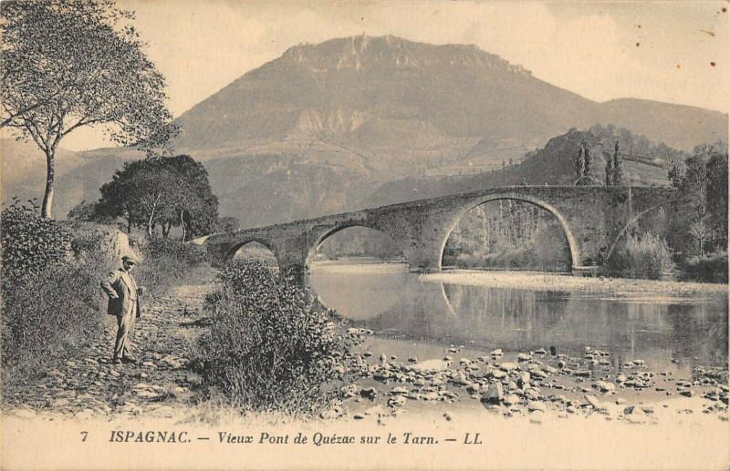 Carte postale ancienne Ispagnac Vieux Pont De Quezac Sur Le Tarn à Ispagnac