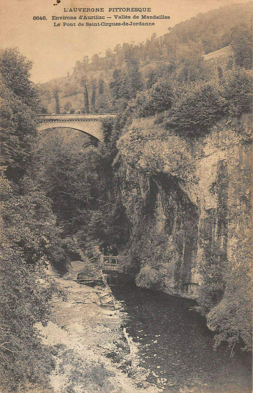 Carte postale ancienne Env.aurillac Vallee De Mandailles Le Pont DeSaint-Cirgues De Jordanne à Aurillac