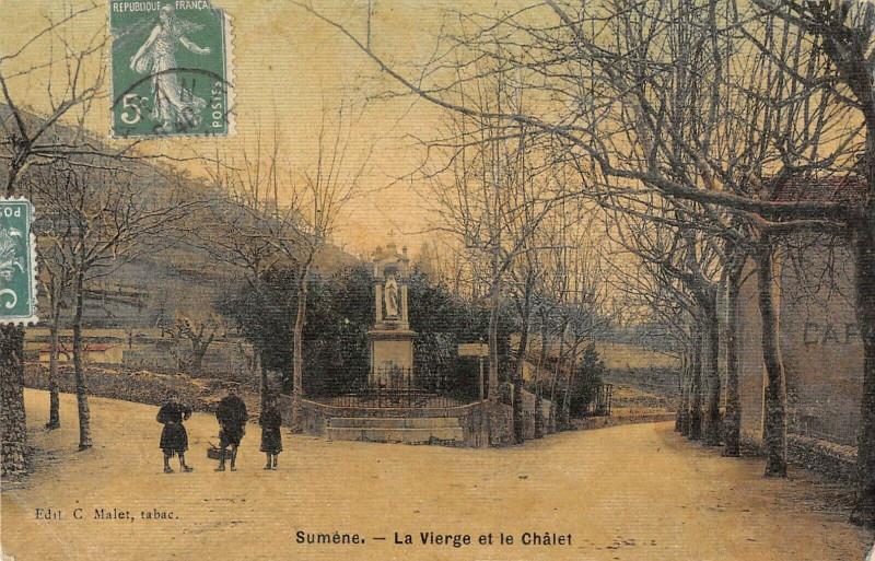 Carte postale ancienne Sumene La Vierge Et Le Chalet (cpa toilée à Sumène