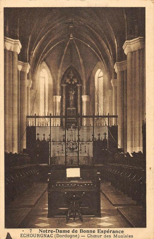 Carte postale ancienne Echourgnac Choeur Des Moniales Notre Dame De Bonne Esperance à Échourgnac