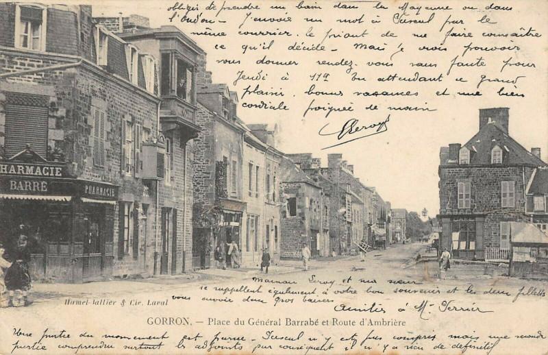 Carte postale ancienne Gorron Place Du General Barrabe Et Route D'Ambriere à Gorron