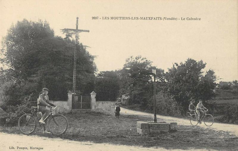 Carte postale ancienne Les Moutiers Les Mauxfaits Le Calvaire (cliché rare à Moutiers-les-Mauxfaits