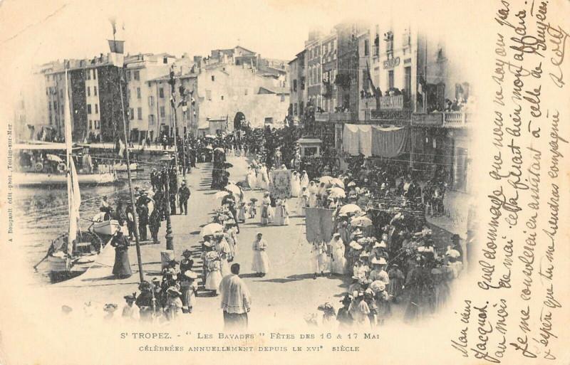 Carte postale ancienne Saint Tropez Les Bavades Fetes Des 16 Et 17 Mai Celebres Annuellement à Saint-Tropez