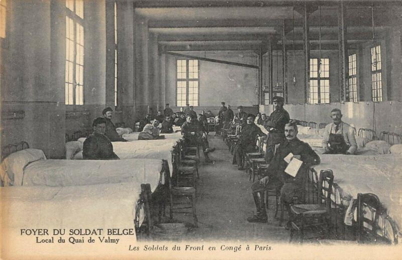 Carte postale ancienne Paris Xe Foyer Du Soldat Belge Local Du Quai Valmy Les Soldats Du Front à Paris 10e