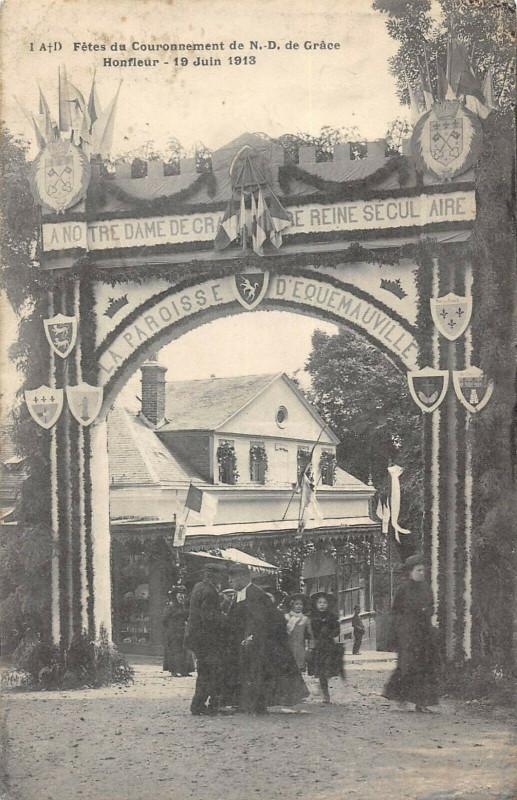 Carte postale ancienne Honfleur Fetes Du Couronnement De N.d.de Grace Honfleur 1913 à Honfleur