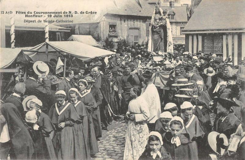 Carte postale ancienne Honfleur Fetes Couronnement N.d.de Grace Depart Ste Catherine à Honfleur
