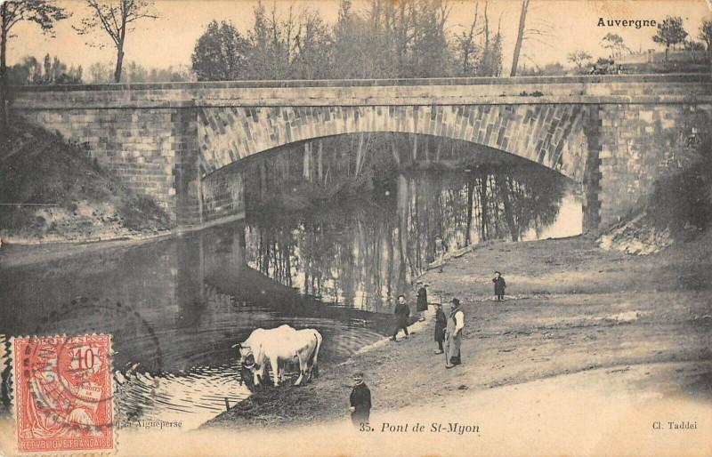 Carte postale ancienne Auvergne Pont De Saint Myon à Saint-Myon