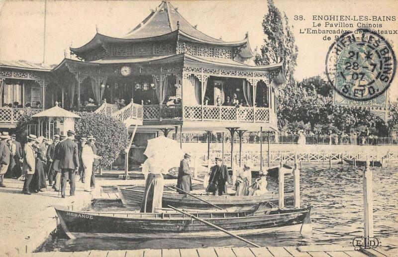 Carte postale ancienne Enghien Le Pavillon Chinois Embarcadere Des Bateaux à