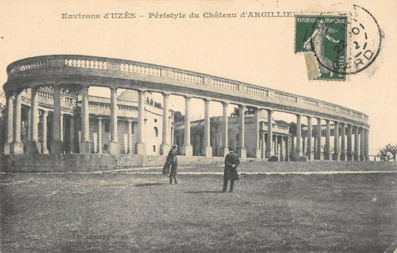 Carte postale ancienne Environs Uzes Peristyle Du Chateau D'Argillier à Uzès