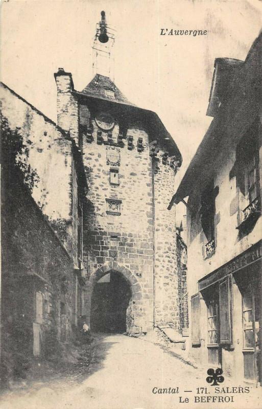 Carte postale ancienne Salers Le Beffroi à Salers