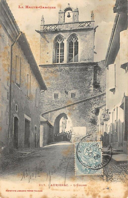 Carte postale ancienne Aurignac Eglise à Aurignac