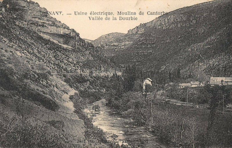 Carte postale ancienne Nant Usine Electrique Moulins De Cantorbe Vallee Dourbie à Nant
