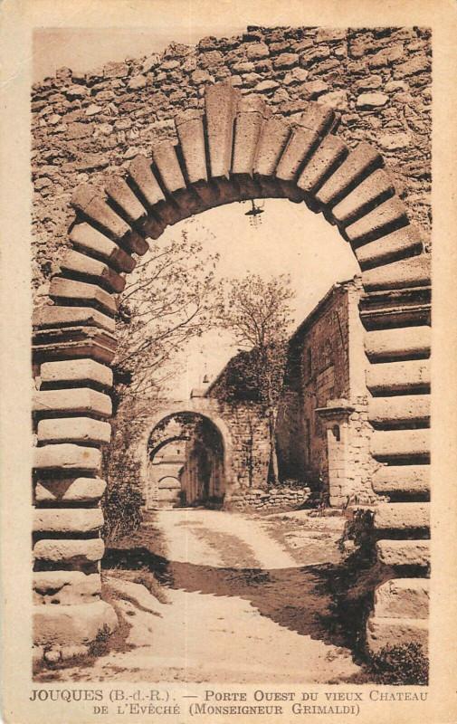 Carte postale ancienne Jouques Porte Ouest Du Vieux Chateau à Jouques