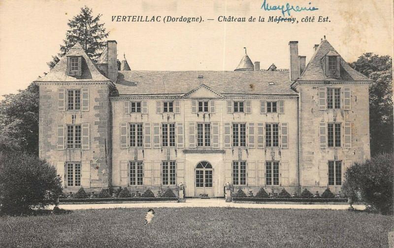 Carte postale ancienne Verteillac Chateau De La Mefrenie Cote Est à Verteillac