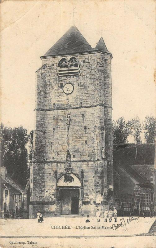 Carte postale ancienne Chichee Eglise St Martin à Chichée