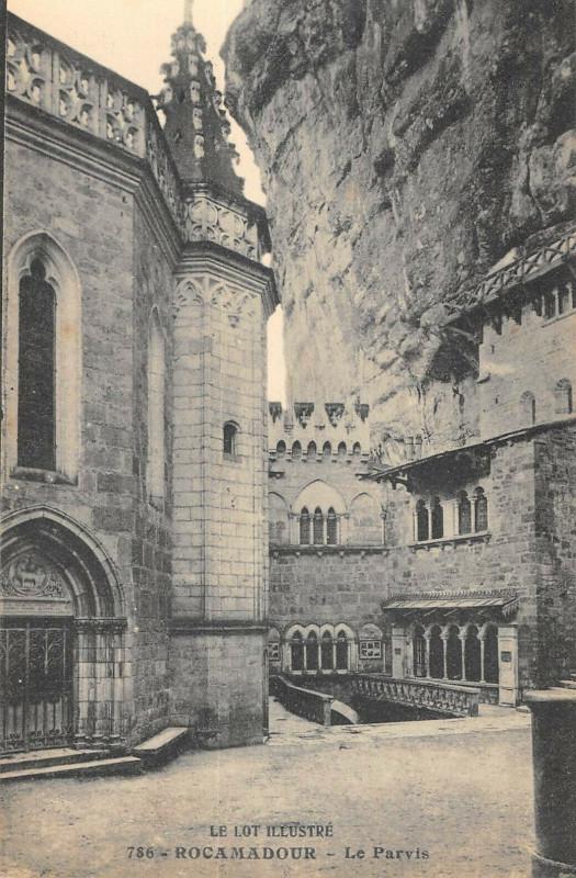 Carte postale ancienne Rocamadour Le Parvis à Rocamadour
