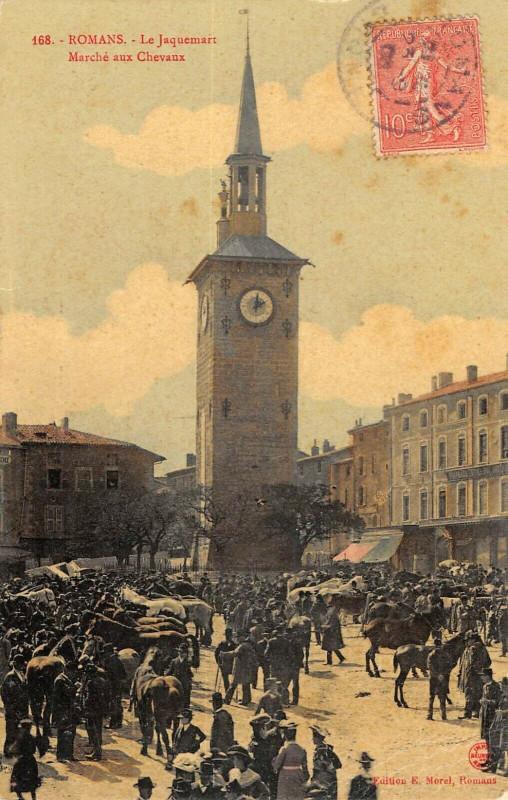 Carte postale ancienne Romans Le Jacquemart Marche Aux Chevaux à