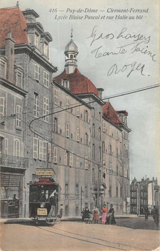 Carte postale ancienne Clermont Ferrand Lycee Blaise Pascal Et Rue Halle Au Ble à Clermont-Ferrand