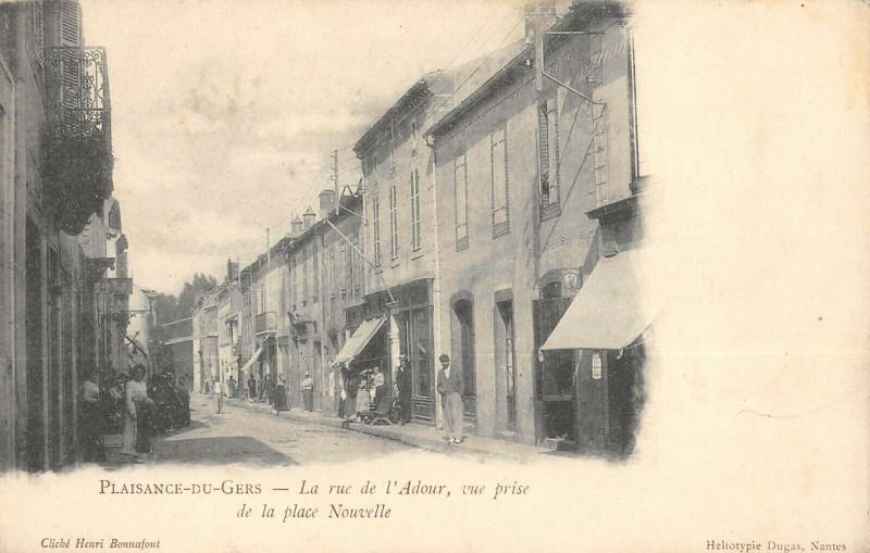 Carte postale ancienne Plaisance Du Gers La Rue De L'Adour Vue Prise De La Place Nouvelle (rare à Plaisance
