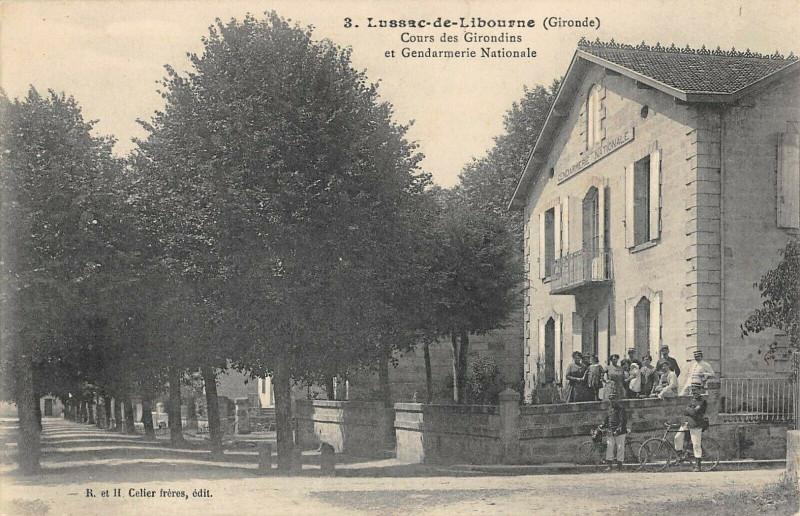 Carte postale ancienne Lussac De Libourne Cours Des Girondins Gendarmerie Nationale à Lussac