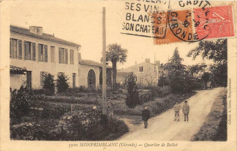 Carte postale ancienne Monprimblanc Quartier De Ballot (cpa animée) à Monprimblanc