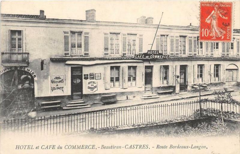 Carte postale ancienne Beautiran Hotel Cafe Du Commerce Castres Rte De Bordeaux Langon à Beautiran