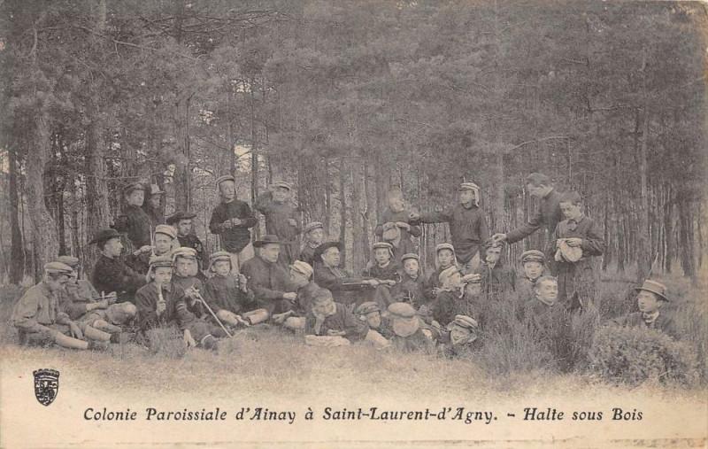 Carte postale ancienne Colonie Paroissiale D'Ainay A Saint Laurent D'Agny Halte Sous Bois à Saint-Laurent-d'Agny